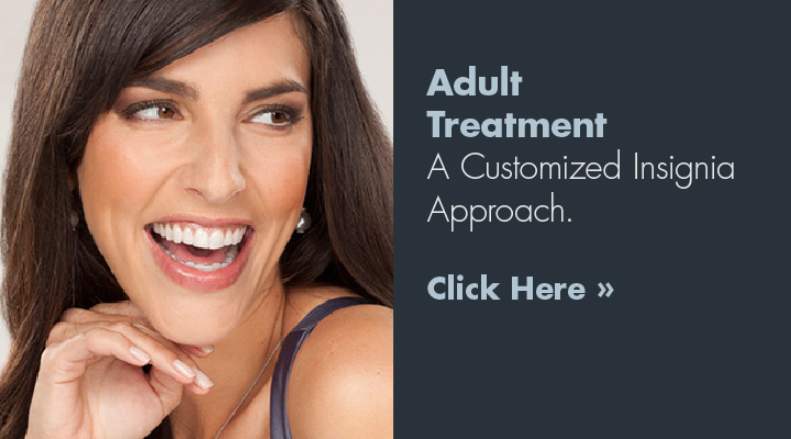Adult Treatment | A Customized Insignia Approach.
