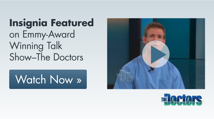 Insignia Featured on Emmy-Award Winning Talk Show–The Doctors